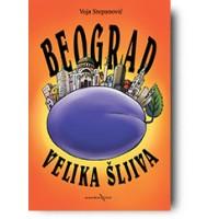 Beograd velika šljiva - Voja Stepanović