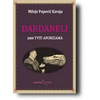 """""""Dardaneli"""" - Miloje Popović Kavaja"""