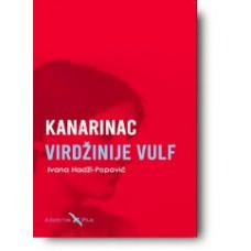 """""""Kanarinac Virdžinije Vulf"""" - Ivana Hadži-Popović"""