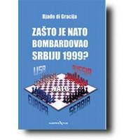 Zašto je NATO bombardovao Srbiju? - Bjađo di Gracija