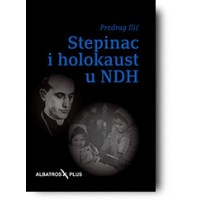 Stepinac i holokaust u NDH - Predrag Ilić
