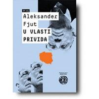 U vlasti privida - Aleksandar Fjut