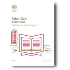 Baloni su zabranjeni - Robert Zola Kristensen