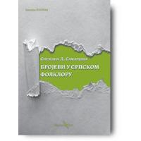 Brojevi u srpskom folkloru - Snežana Samardžija