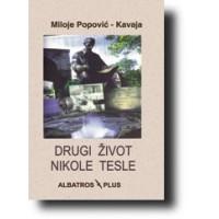 Drugi život Nikole Tesle - Miloje Popović - Kavaja