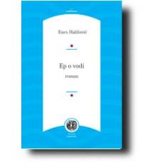 Ep o vodi - Enes Halilović
