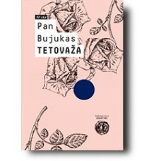 Tetovaža - Pan Bujukas
