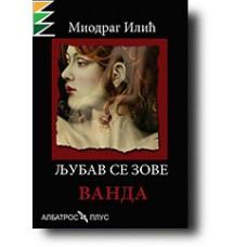 Ljubav se zove Vanda - Miodrag Ilić