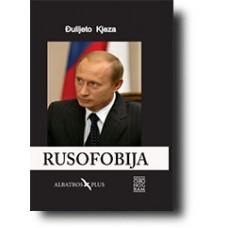 Rusofobija - Đulijeto Kjeza