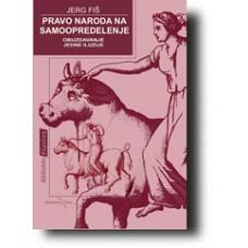 Pravo naroda na samoopredeljenje - Jerg Fiš