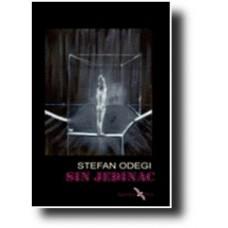 Sin jedinac - Stefan Odegi